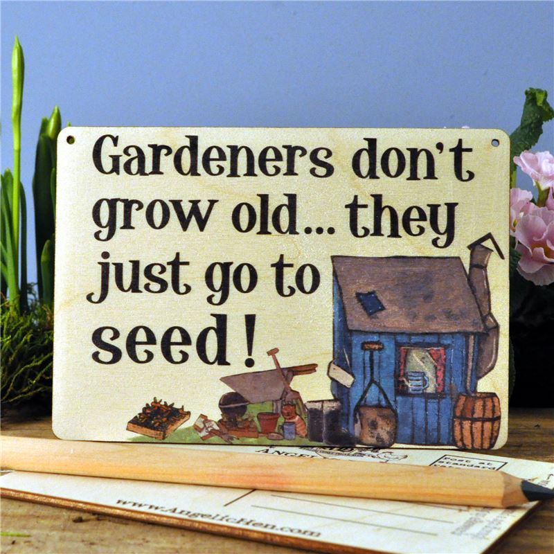 Order Sign Posts - Gardeners Don't Grow Old