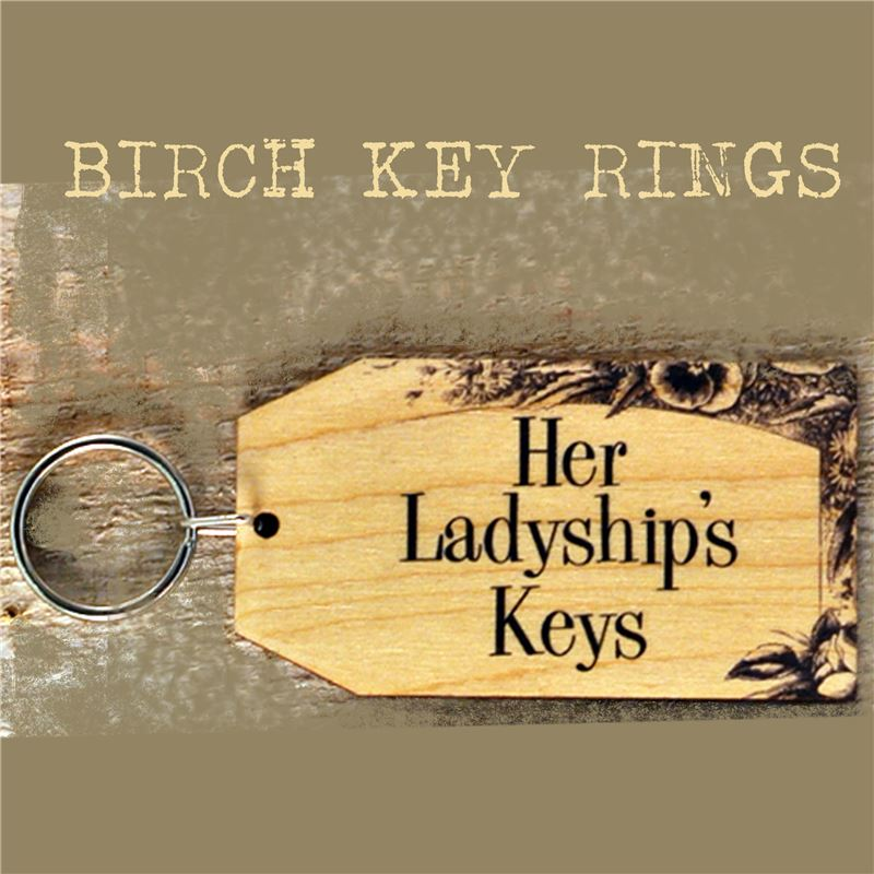 Order Birch Key Ring: Her Ladyship's Key's