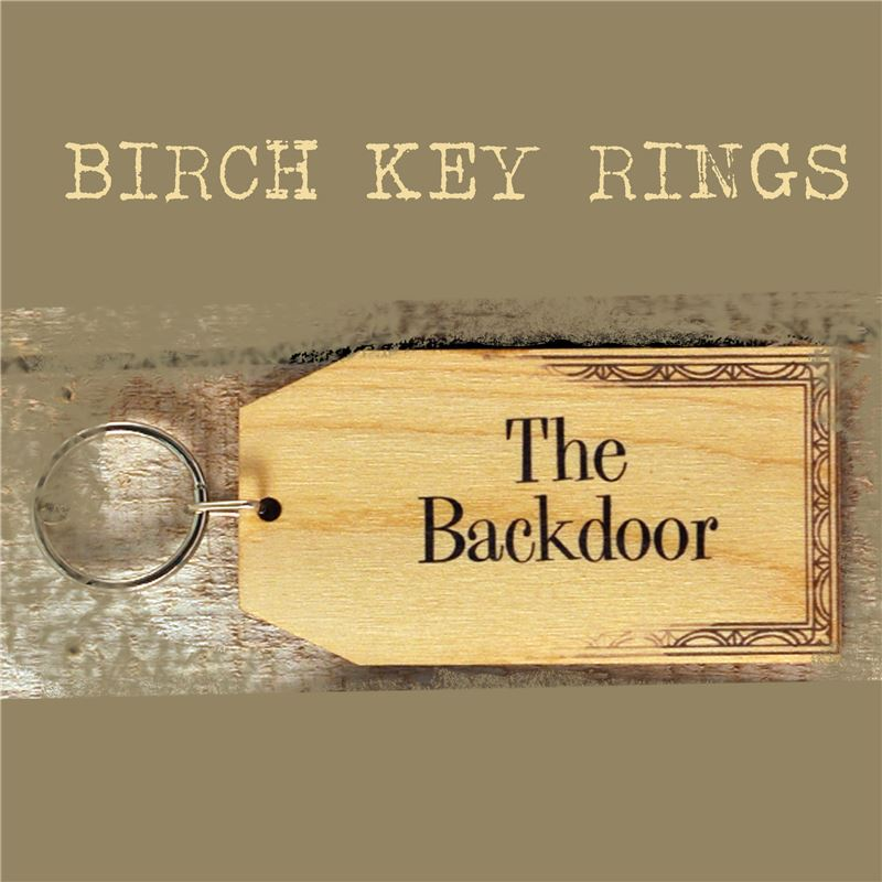 Order Birch Key Ring: The Backdoor