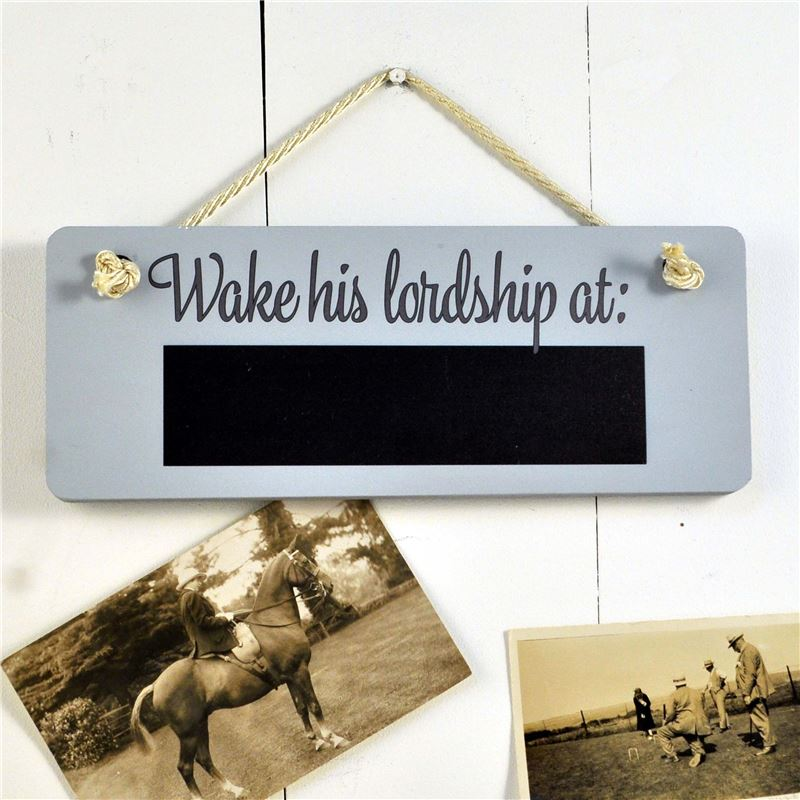 Order Wooden Hanging Sign  Wake His Lordship at... (with chalkboard)