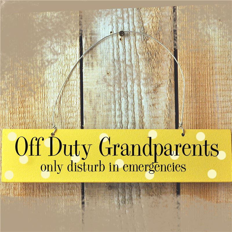 Order Wooden Door Sign:  Off Duty Grandparents (Yellow)