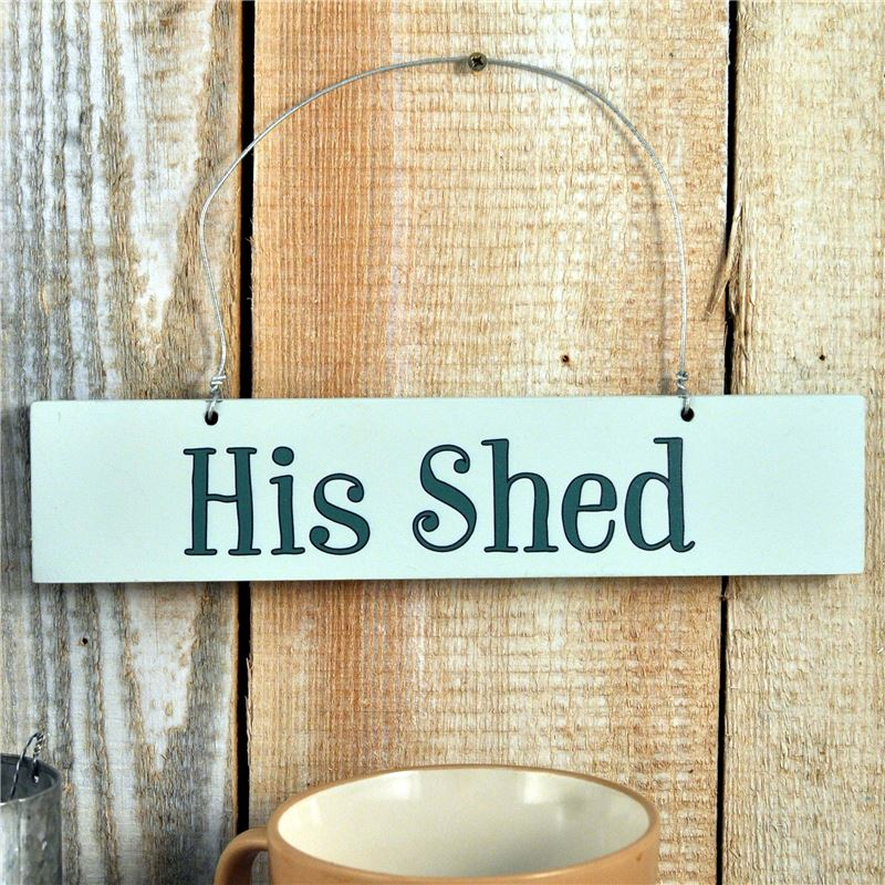 Order Hand Painted Wooden Sign:  His Shed