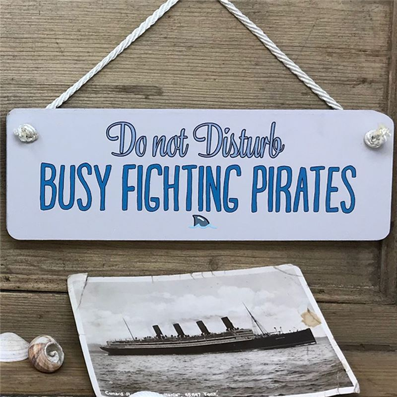 Order  Bathroom Sign . Busy fighting pirates