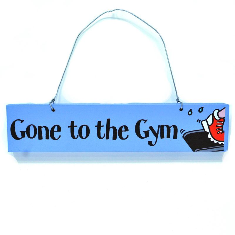 Order Gone to the gym