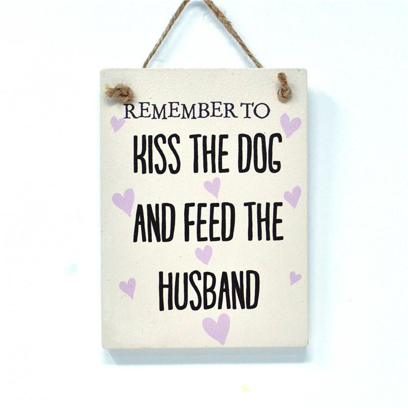 Order Kiss the dog and feed the husband