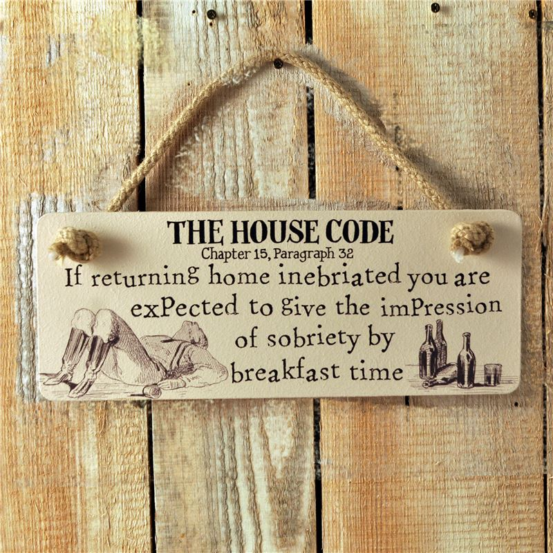 Order Wooden Sign: The House Code (Inebriated)