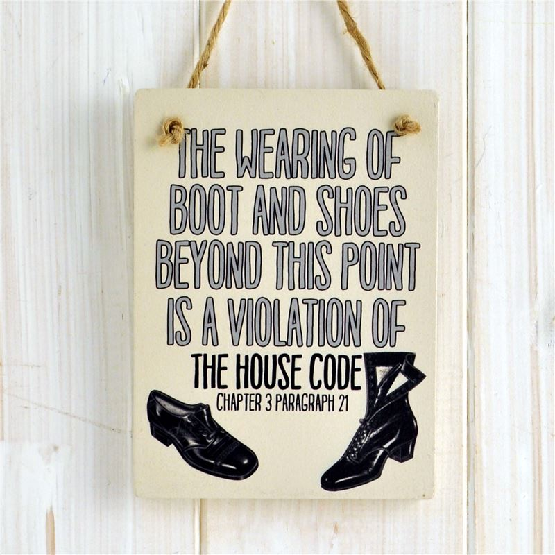 Order Wooden Hanging Sign The wearing of boots and shoes