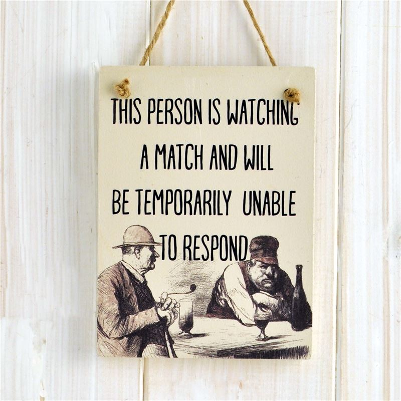 Order Wooden Hanging Sign - This Person is Watching A Match (Etchings)