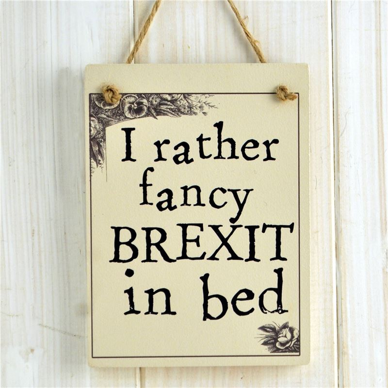 Order I rather fancy Brexit in bed