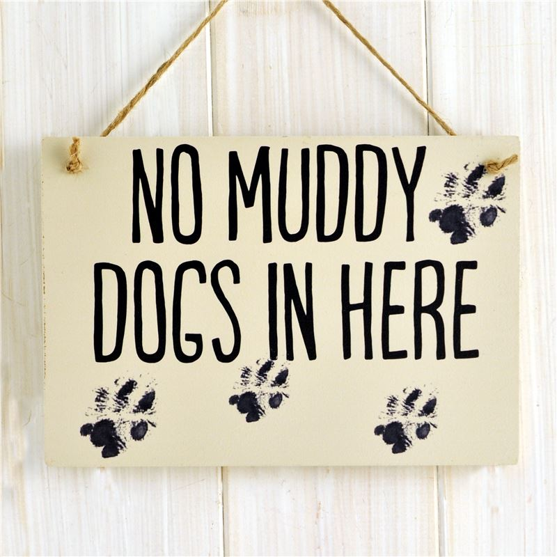 Order No Muddy dogs in here