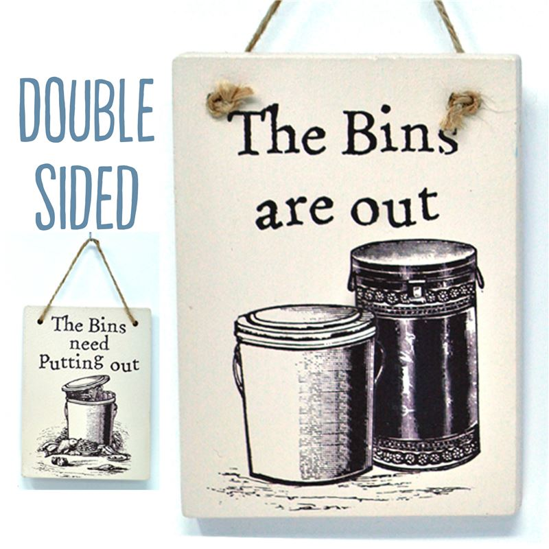 Order Double Sided The Bins Need Putting Out - (etch)