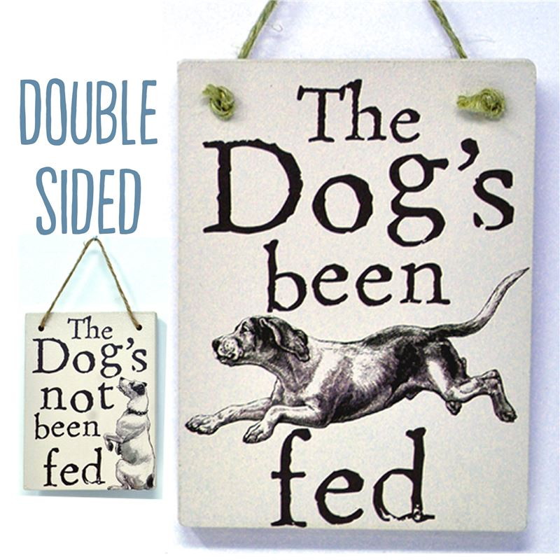 Order Double Sided The Dog's Been Fed - (etch)