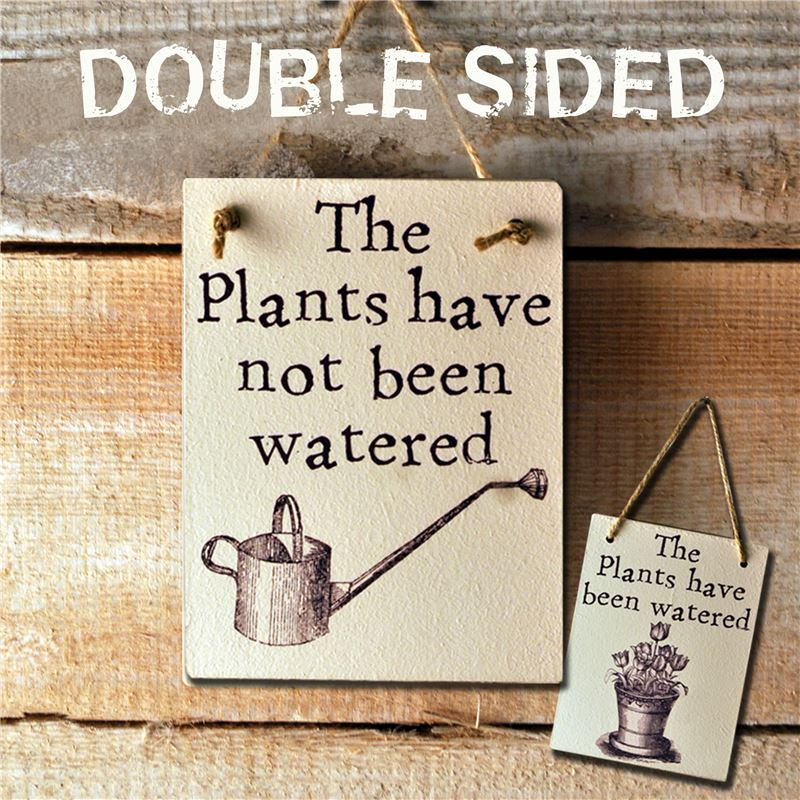 Order Double Sided The Plants Have Been Watered - (etch)