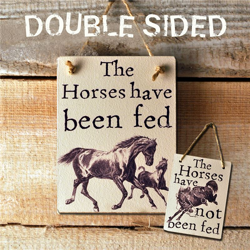 Order Double Sided The Horses Have Been Fed - (etch)