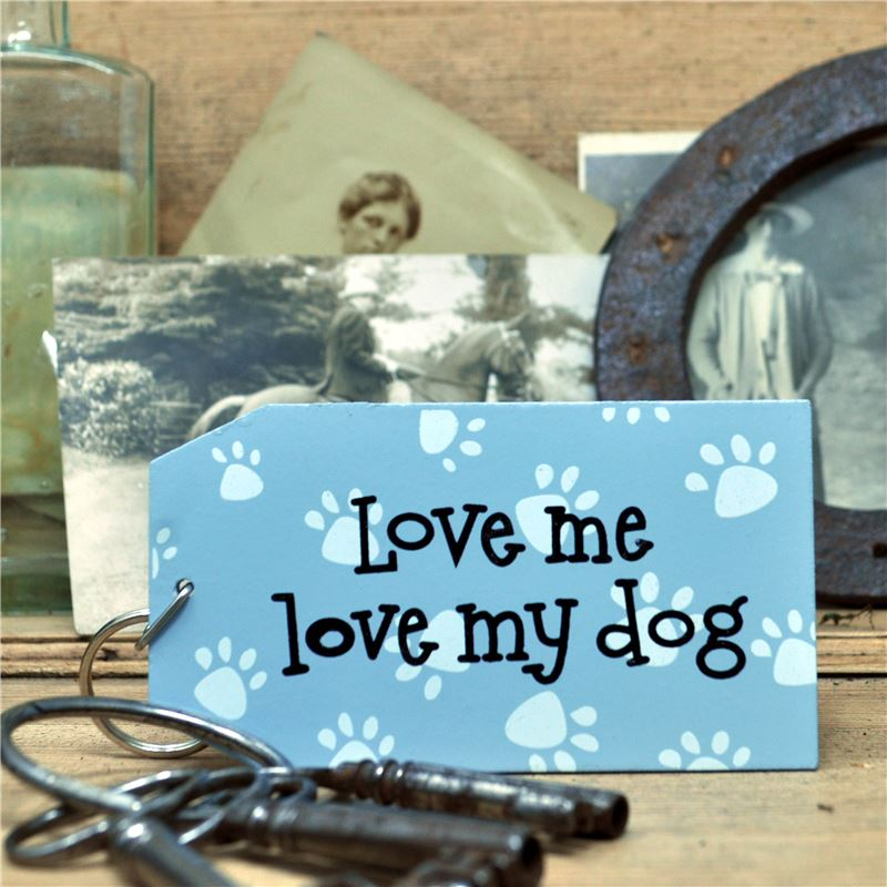 Order Wooden Key Ring:  Love me love my dog