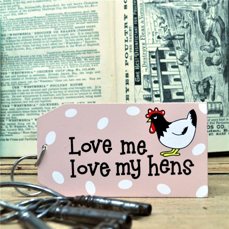 Order Wooden Key Ring:  Love me love my hens