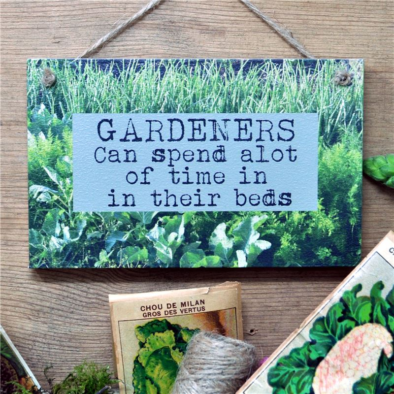 Order Gardeners can spend a lot of time in their beds