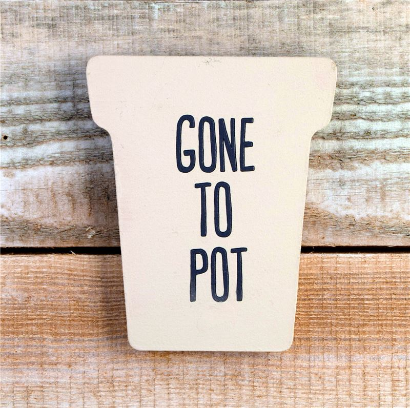 Order Gone to pot
