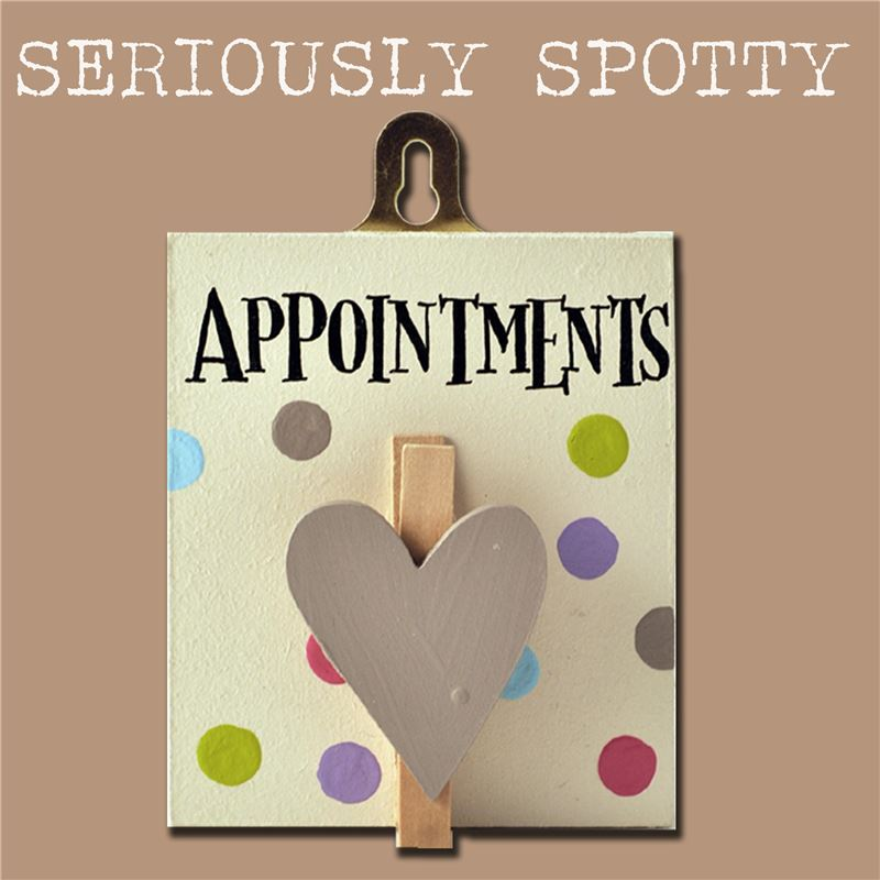 Order Seriously Spotty Peg:  Appointments