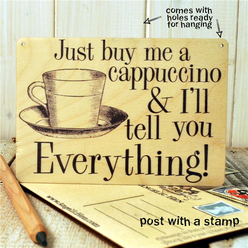 Order Sign Posts - Just Buy Me A Cappuccino