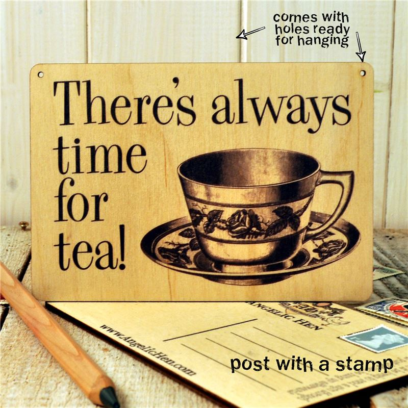 Order Sign Posts - There's Always Time for Tea!