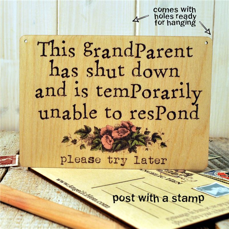 Order Sign Posts - This Grandparent Has Shut Down...