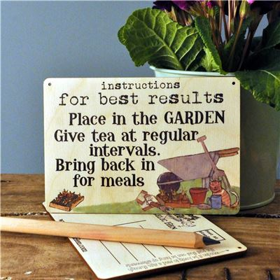For Best Results...Place in Garden Wooden Postcard
