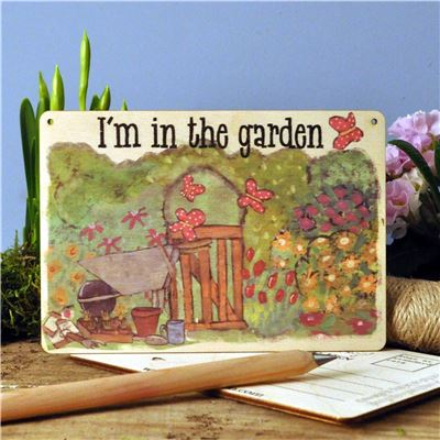 Sign Posts - I'm In The Garden