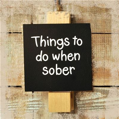 Things to do when sober (black)