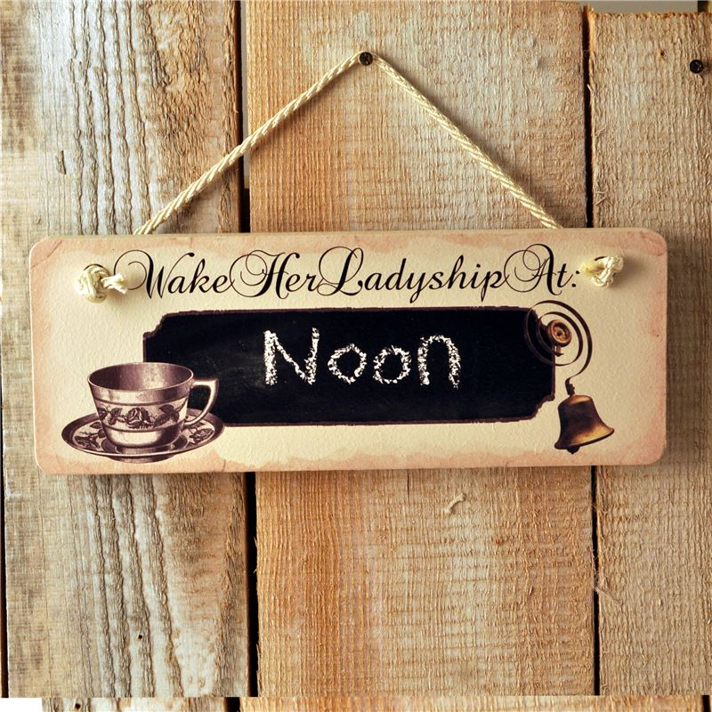 Order Wooden Hanging Sign  Wake Her Ladyship at... (with chalkboard)