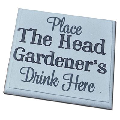 Copy of Place the Under Gardener's drink here -coaster