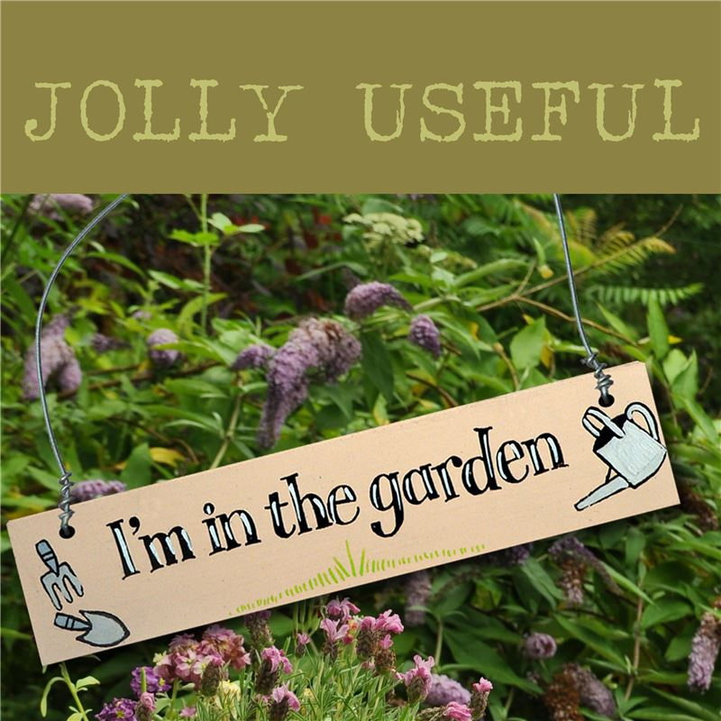 Order Hand Painted Wooden Sign:  I'm in the garden (cream)