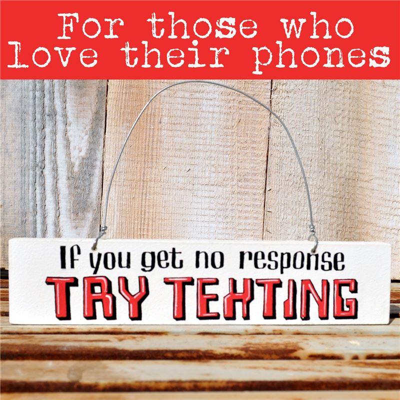 Hand Painted Wooden Door Sign:  Try Texting (Red)