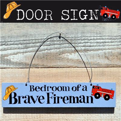 Hand Painted Wooden Door Sign:  Bedroom of a brave fireman