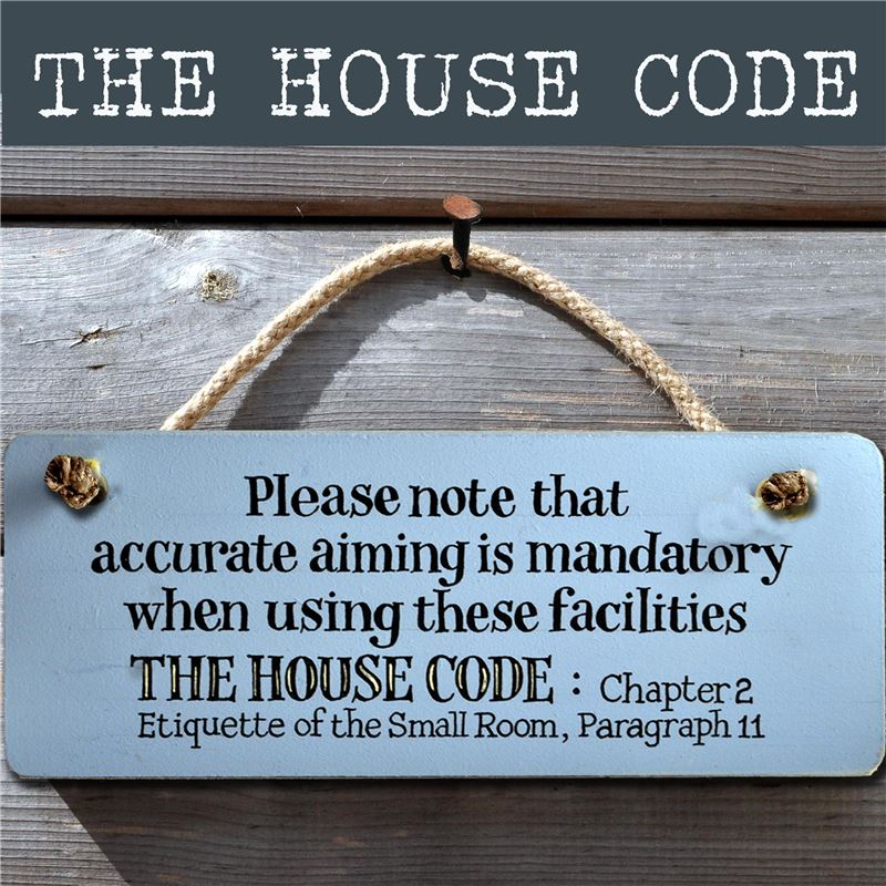 Wooden Sign: The House Code (toilet)