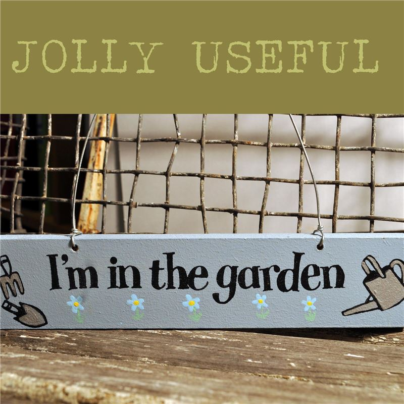Order Hand Painted Wooden Sign:  I'm in the garden (blue)