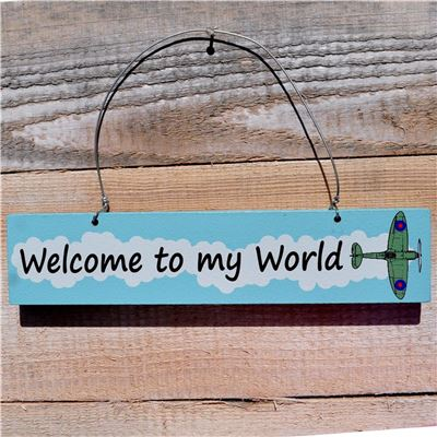 Wooden Door Sign: Welcome To My World