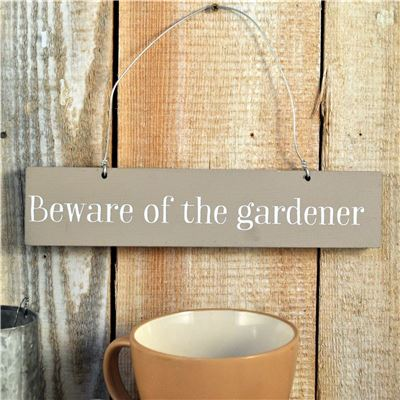 Copy of Hand Painted Wooden Sign:  Beware of the Gardener
