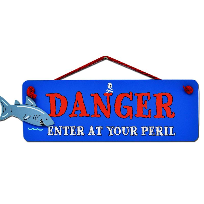 Order Danger enter at your peril