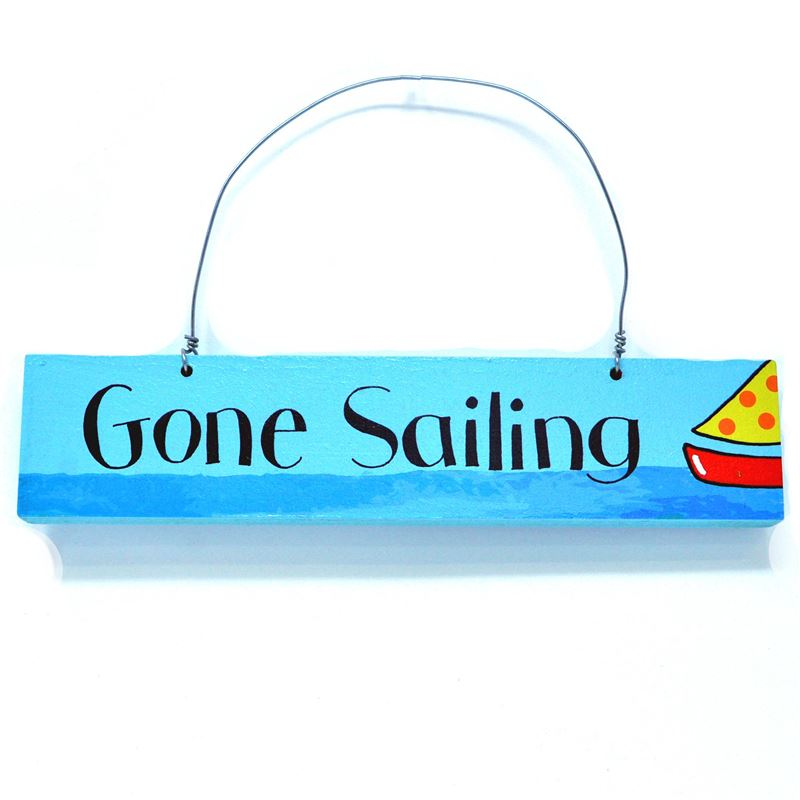 Hand Painted Wooden Sign:  Gone Sailing