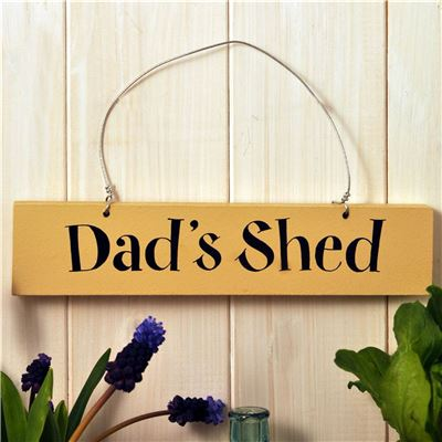 Hand Painted Wooden Sign:  Dad's Shed