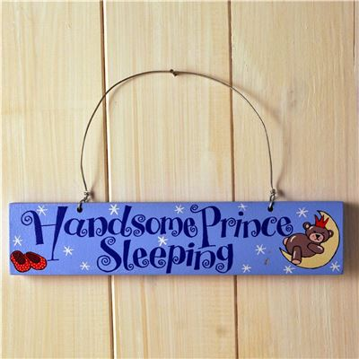 Hand Painted Wooden Sign:  Handsome Prince Sleeping