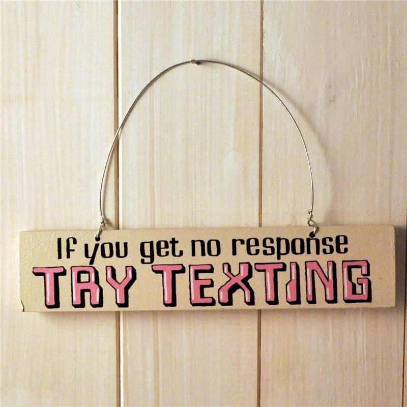 Order Hand Painted Wooden Door Sign:  Try Texting (Pink)