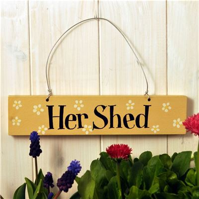 Hand Painted Wooden Sign:  Her Shed