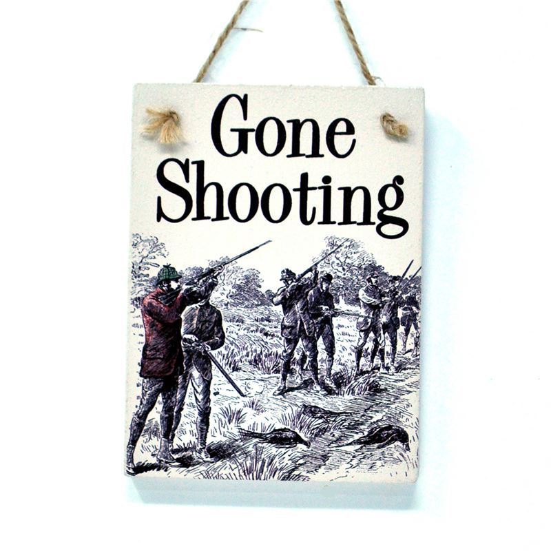 Wooden Hanging Sign - Gone Shooting