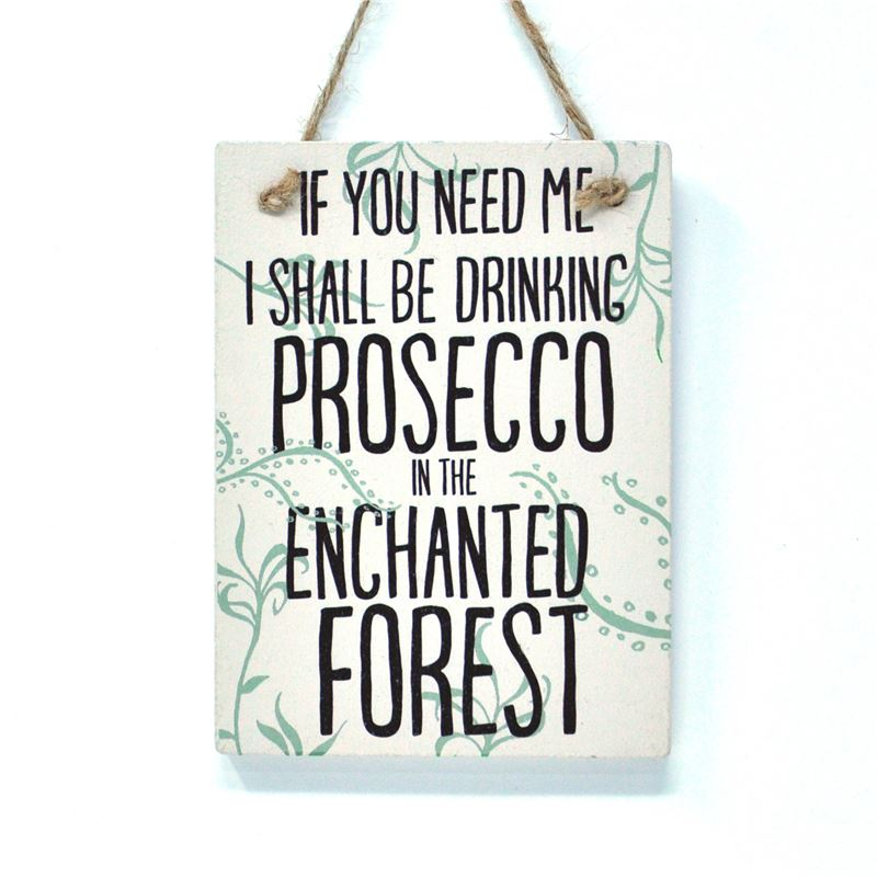 drinking prosecco in the enchanted forest