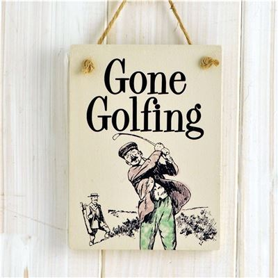 Wooden Hanging Sign - Gone Golfing
