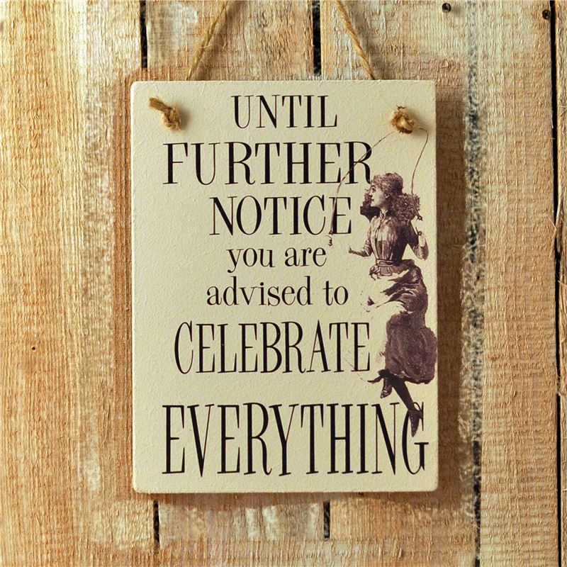 Order Wooden Hanging Sign - Until Further Notice