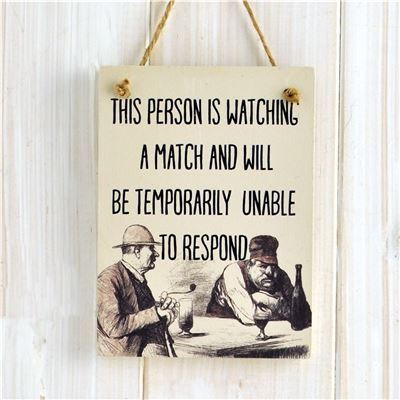 Wooden Hanging Sign - This Person is Watching A Match (Etchings)