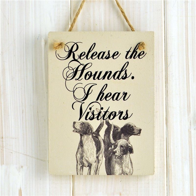 Order Wooden Sign: Release The Hounds